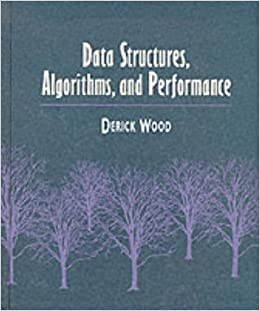 Data Structures, Algorithms, and Performance