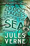 Image of 20,000 Leagues Under the Sea and Other Classic Novels (Fall River Classics)