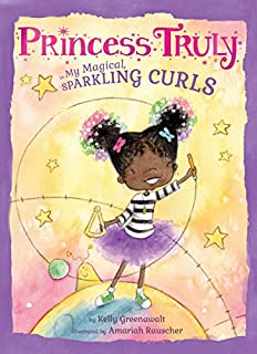 Book Cover: Princess Truly in My Magical, Sparkling Curls