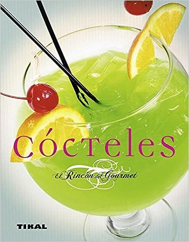 Cocteles (el Rincon Del Gourmet) por René Courjoux epub