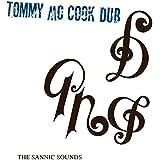 The Sannic Sounds Of Tommy McCook [ライナーノーツ付 / 国内盤] (DSR-CD-004)