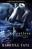 Relentless (Tortured Love Book 3)