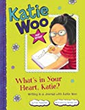 What's in Your Heart, Katie?, Fran Manushkin, 1479519227