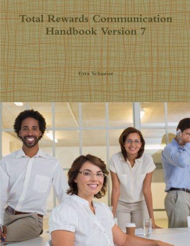 Total Rewards Communication Handbook Version 7