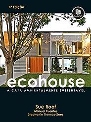 Ecohouse: A Casa Ambientalmente Sustentável