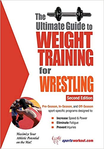 The Ultimate Guide to Weight Training for Wrestling: Rob Price
