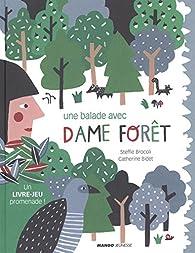 Une balade avec Dame Forêt par Steffie Brocoli