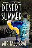Front cover for the book Desert Summer by Michael Craft