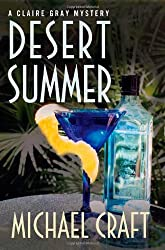 Desert Summer: A Claire Gray Mystery (Claire Gray Mysteries)