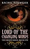 Lord of the Changing Winds, Rachel Neumeier, 0316072788