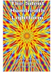 The Silent Hundredth Lightform