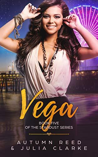 Vega: Book Five of The Stardust Series