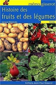Histoire des fruits et des légumes par Jacques Dubourg