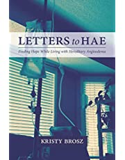 Letters to HAE: Finding Hope While Living with Hereditary Angioedema