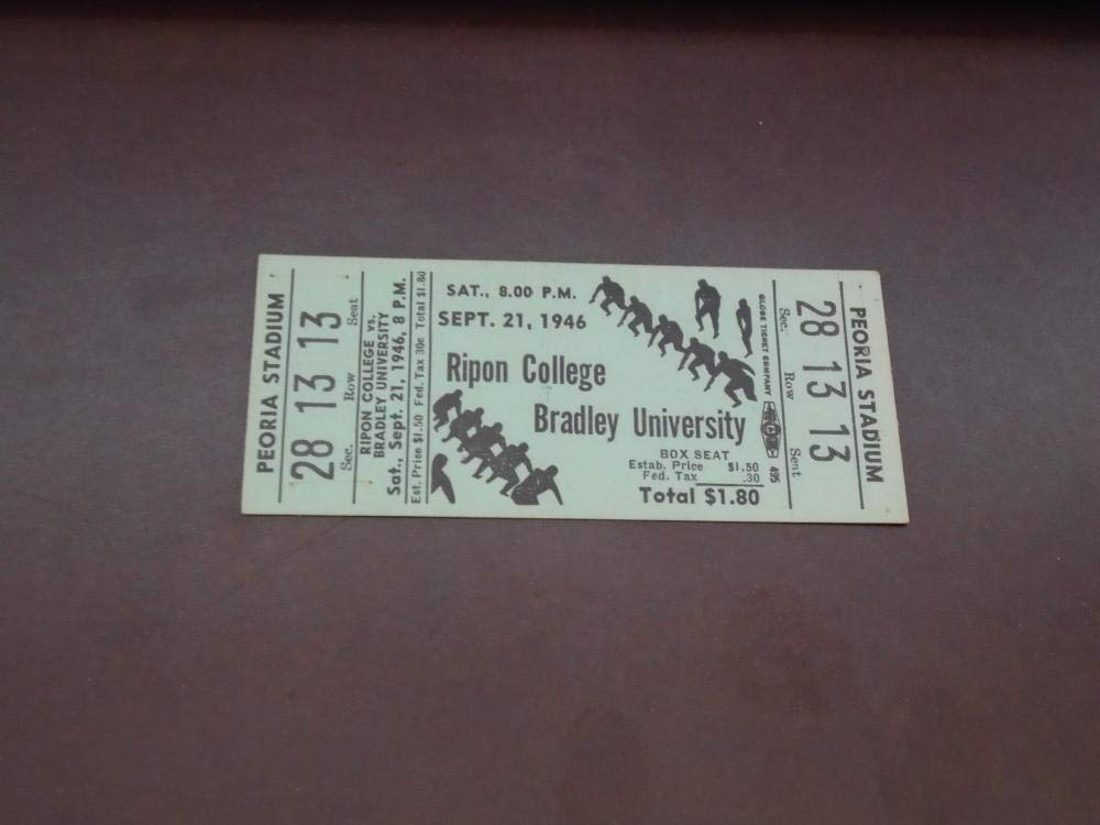 1946 RIPON COLLEGE AT BRADLEY UNIVERSITY COLLEGE FOOTBALL FULL TICKET