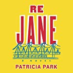 Re Jane: A Novel | Patricia Park