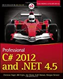 Professional C# 2012 and . NET 4. 5, Christian Nagel and Bill Evjen, 1118314425