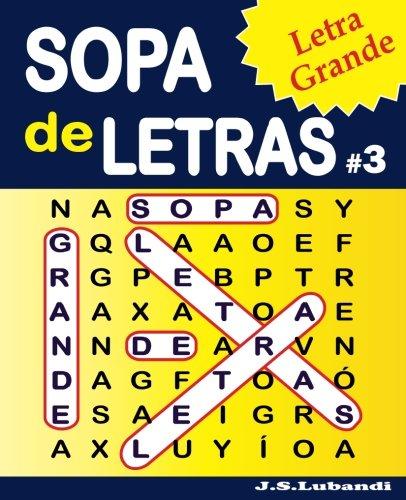 SOPA de LETRAS #3 (Letra Grande) (Volume 3) (Spanish Edition)