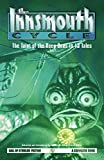The Innsmouth Cycle: The Taint of the Deep Ones in 13 Tales