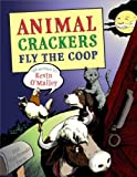 Animal Crackers Fly the Coop, Kevin O'Malley, 0802798381