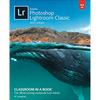 Adobe Photoshop Lightroom Classic Classroom in a Book (2020 release) book cover