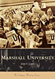 Marshall University, James E. Casto, 0738541907