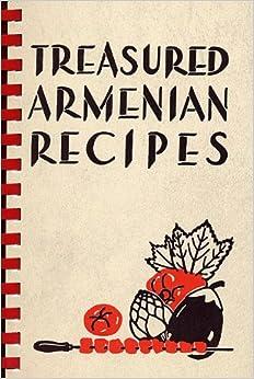Treasured armenian recipes marie manoogian ardavast d for Armenian cuisine book
