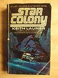 Star Colony, Keith Laumer, 0441780393