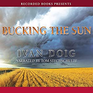 Bucking the Sun Hörbuch