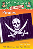 Pirates: A Nonfiction Companion to Magic Tree House #4: Pirates Past Noon (Magic Tree House (R) Fact Tracker)