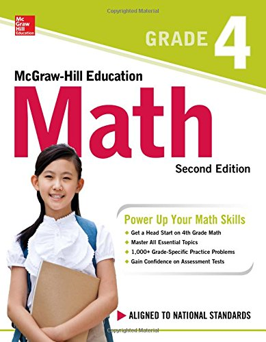 McGraw-Hill Education Math Grade 4, Second Edition