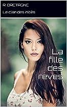 LA FILLE DES RÊVES (LE CLAN DES INITIÉS T. 1) (FRENCH EDITION)