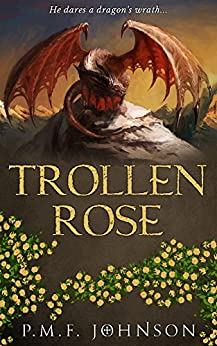 Trollen Rose (Saga Of Sinnesemota Book 2) by [Johnson, PMF]
