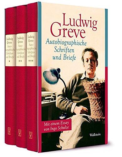 Autobiographische Schriften und Briefe: Mit einem Essay von Ingo Schulze
