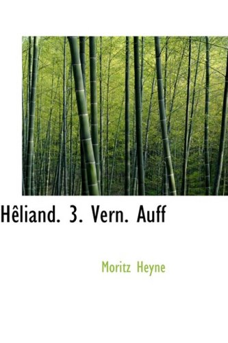 Heliand. 3. Vern. Auff pdf