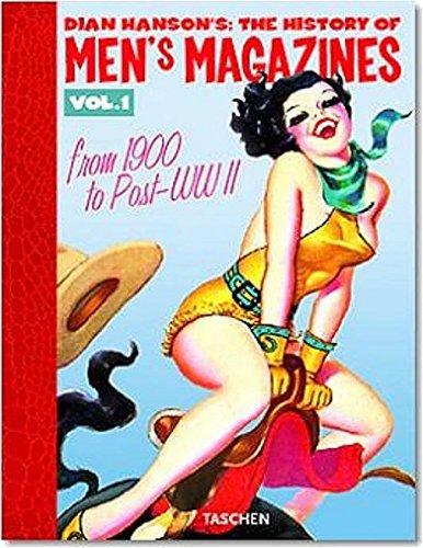 History of Men's Magazines Vol. 1 (Englisch) Gebundenes Buch – 25. Juni 2004 Dian Hanson Taschen Verlag 3822822299 PA-101000-HAN-113752