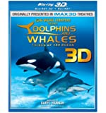 Dolphins and Whales (Blu-ray 3D + Blu-ray)