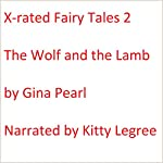 X-rated Fairy Tales 2: The Wolf and the Lamb | Gina Pearl
