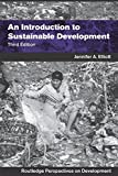 img - for An Introduction to Sustainable Development (Routledge Perspectives on Development) book / textbook / text book