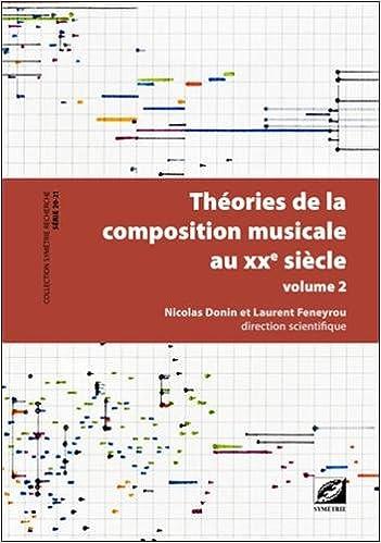 Lire des livres en ligne gratuitement Théories de la composition musicale au XXe siècle PDF DJVU
