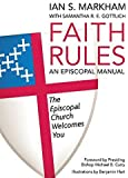 Faith Rules: An Episcopal Manual