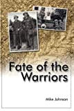 Fate of the Warriors, Mike Johnson, 1425978258