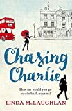 Chasing Charlie by Linda McLaughlan (2016-04-21)