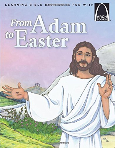 Easter Arch (From Adam to Easter (Arch Books))