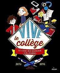 Vive le collège ! 2015-2016 par Irène Colas