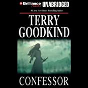 Confessor: Chainfire Trilogy, Part 3, Sword of Truth, Book 11 | Terry Goodkind