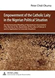 img - for Empowerment of the Catholic Laity in the Nigerian Political Situation: An Hermeneutical Reading of