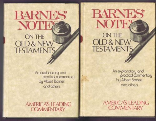 Job, Complete in Two Volumes: An Explanatory and Practical Commentary By Albert Barnes And Others (Barnes' Notes On the Old & New Testaments) (Albert Barnes Notes On The New Testament)