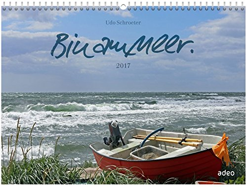 Bin am Meer 2017 - Wandkalender *
