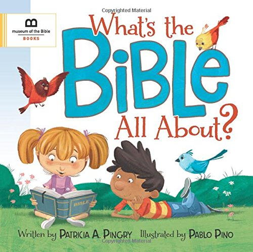 Whats the Bible All About? [Patricia A. Pingry] (Tapa Dura)